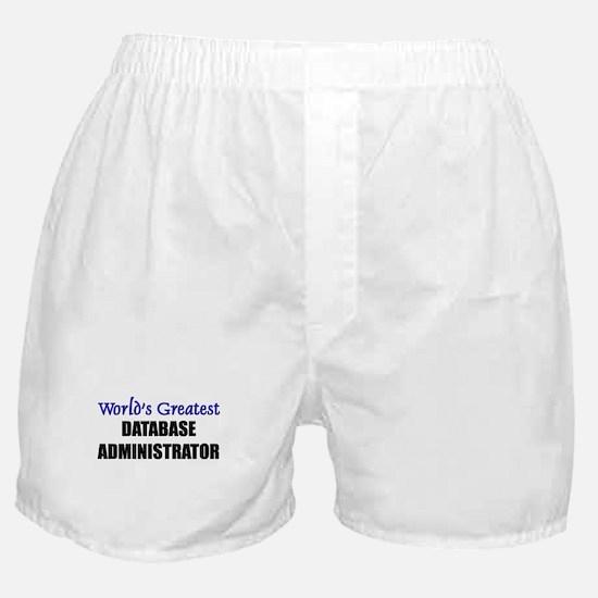 Worlds Greatest DATABASE ADMINISTRATOR Boxer Short