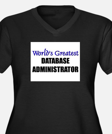 Worlds Greatest DATABASE ADMINISTRATOR Women's Plu