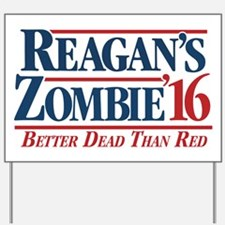 Reagan's Zombie for President Yard Sign