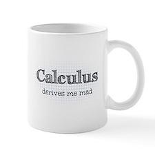 Calculus Derives Me Mad Math Humor Mug