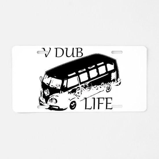 vdub life v w camper van tr Aluminum License Plate