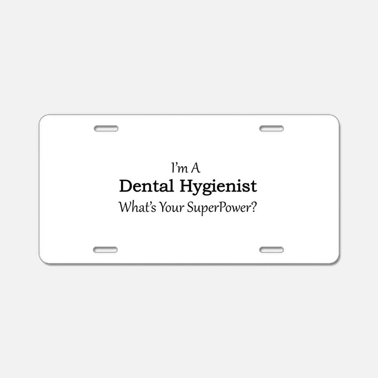 Dental Hygienist Aluminum License Plate
