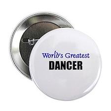 Worlds Greatest DANCER Button