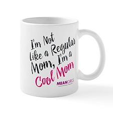 Mean Girls - Cool Mom Mug