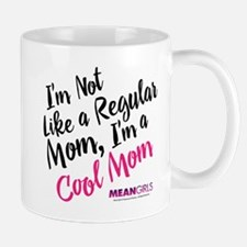 Mean Girls - Cool Mom Mug