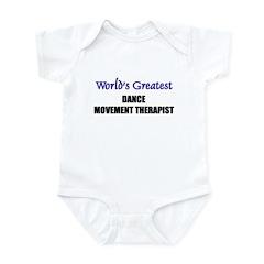 Worlds Greatest DANCE MOVEMENT THERAPIST Infant Bo