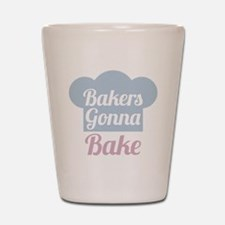 Bakers Gonna Bake Shot Glass