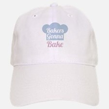 Bakers Gonna Bake Baseball Baseball Cap