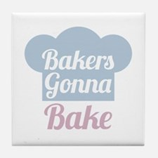 Bakers Gonna Bake Tile Coaster