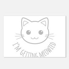 Im Getting Meowied Postcards (Package of 8)