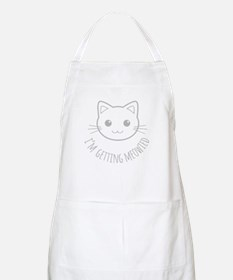 Im Getting Meowied Apron