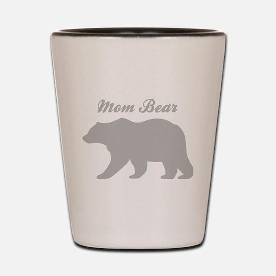 Mom Bear Shot Glass