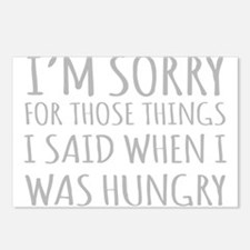 Sorry For Those Things I Said When I Was Hungry Po
