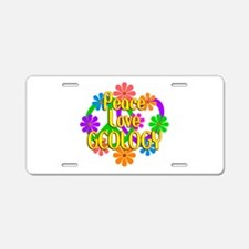 Peace Love Geology Aluminum License Plate