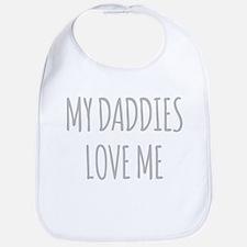 My Daddies Love Me Bib