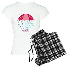 Mean Girls - Already Rainin Pajamas