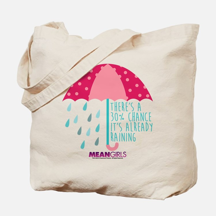 Mean Girls - Already Raining Tote Bag