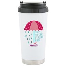 Mean Girls - Already Ra Travel Mug