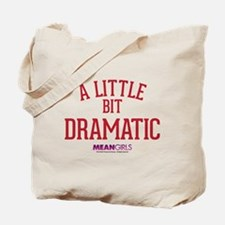 Mean Girls - Little Bit Dramatic Tote Bag
