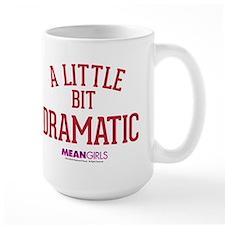 Mean Girls - Little Bit Dramatic Mug