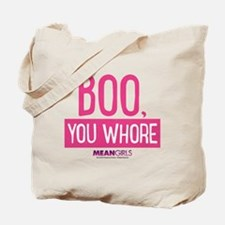 Mean Girls - Boo, You Whore Tote Bag