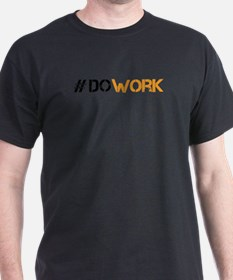 Cool Do work T-Shirt