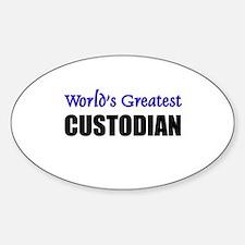 Worlds Greatest CUSTODIAN Oval Decal