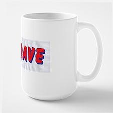 Be Brave Mugs