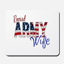 Proud Patriotic Army Wife Mousepad