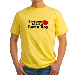 Everyone Loves a Latin Boy T