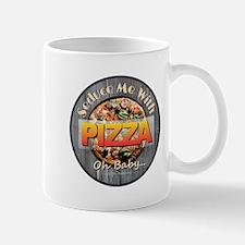 PIZZA - Seduce Me Mugs