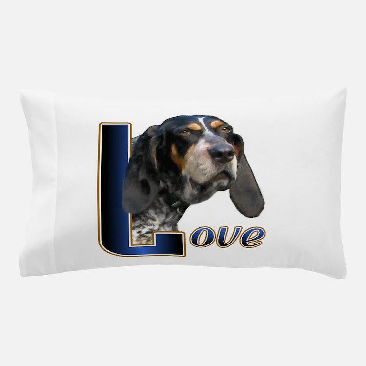 Love Bluetick Coonhound Pillow Case