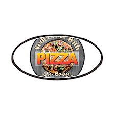 PIZZA - Seduce Me Patch