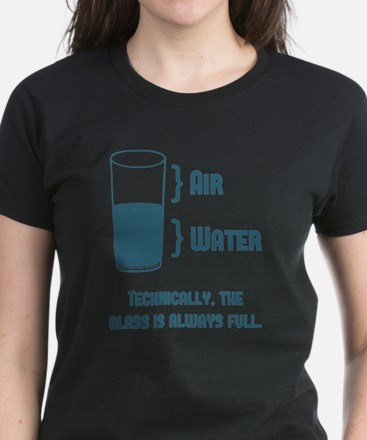Funny Technically glass is always full Tee