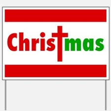 CHRISTmas Yard Sign