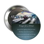 """Prayer for a Driver 2.25"""" Button (10 pack)"""