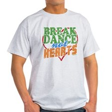 Break Dance Not Hearts Ash Grey T-Shirt