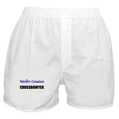 Worlds Greatest CROSSBOWYER Boxer Shorts