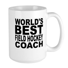 Worlds Best Field Hockey Coach Mugs