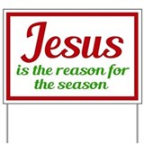 Jesus is the reason for the season Yard Signs