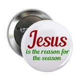Jesus is the reason for the season badge Single