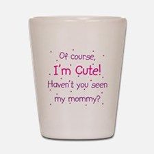 Cute Mommy Shot Glass