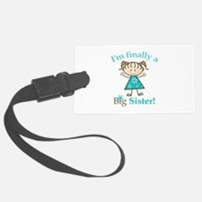 Big Sister Finally Luggage Tag