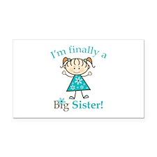 Big Sister Finally Rectangle Car Magnet
