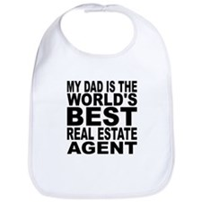 My Dad Is The Worlds Best Real Estate Agent Bib