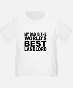 My Dad Is The Worlds Best Landlord T-Shirt