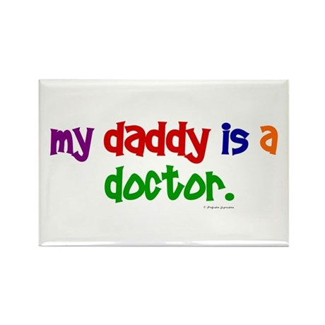 My Daddy Is A Doctor Rectangle Magnet (10 pack)
