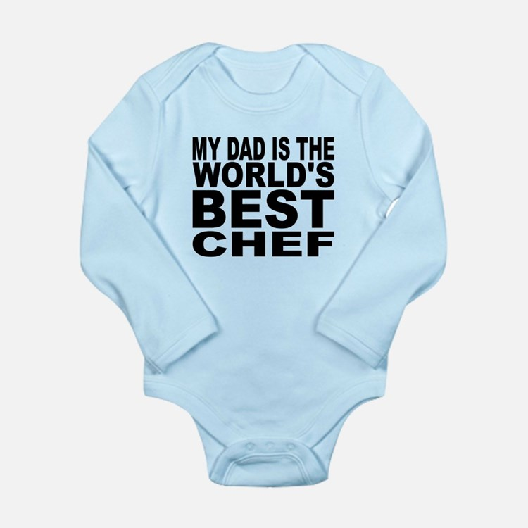 My Dad Is The Worlds Best Chef Body Suit