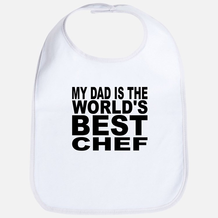 My Dad Is The Worlds Best Chef Bib
