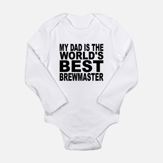 My Dad Is The Worlds Best Brewmaster Body Suit